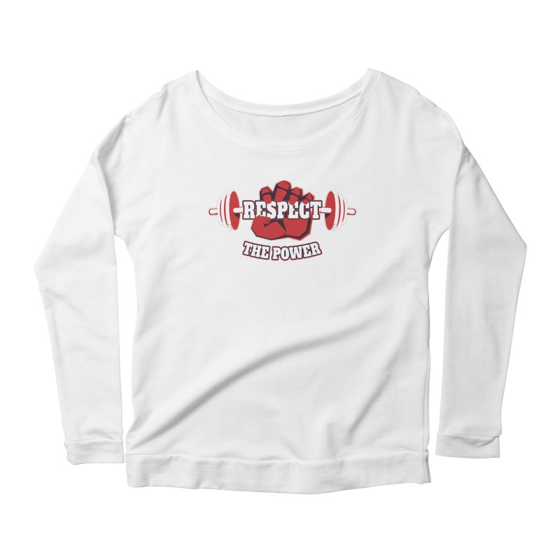 Respect The Power Women's Longsleeve Scoopneck  by WaWaTees Shop