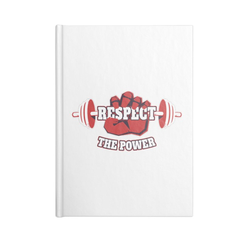 Respect The Power Accessories Notebook by WaWaTees Shop