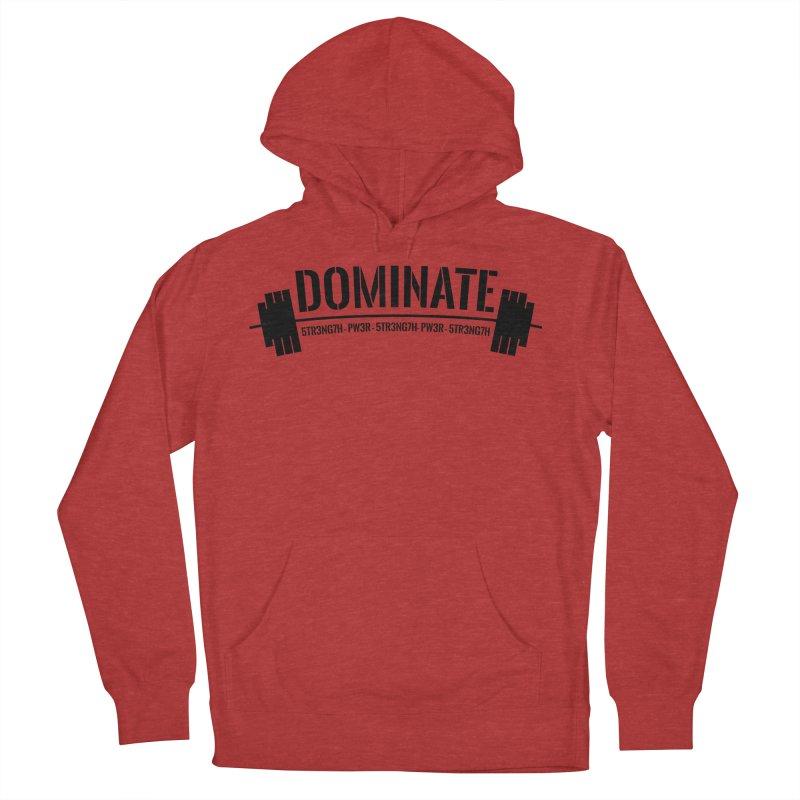 Dominate Gym (Black) Women's Pullover Hoody by WaWaTees Shop