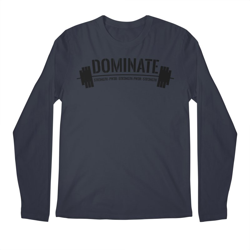 Dominate Gym (Black) Men's Longsleeve T-Shirt by WaWaTees Shop