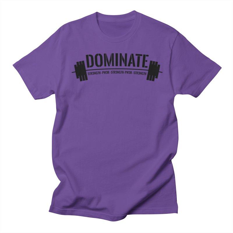 Dominate Gym (Black) Women's Unisex T-Shirt by WaWaTees Shop