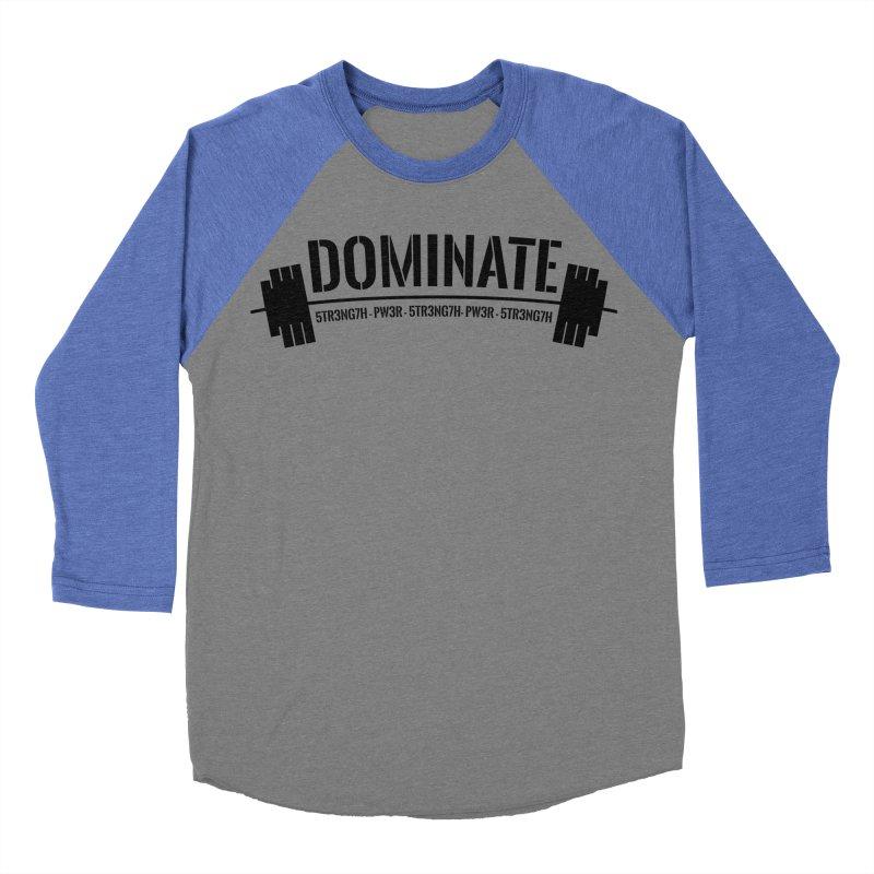 Dominate Gym (Black) Men's Baseball Triblend T-Shirt by WaWaTees Shop