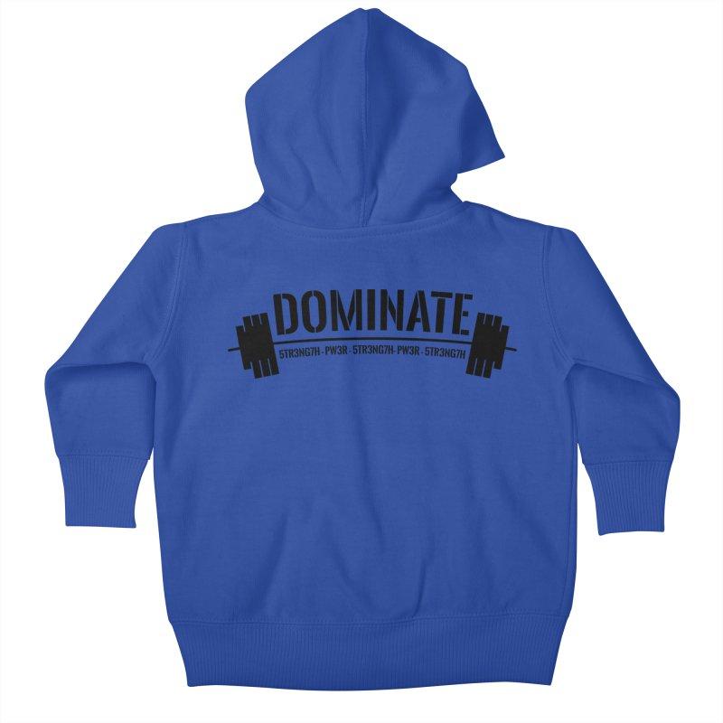 Dominate Gym (Black) Kids Baby Zip-Up Hoody by WaWaTees Shop