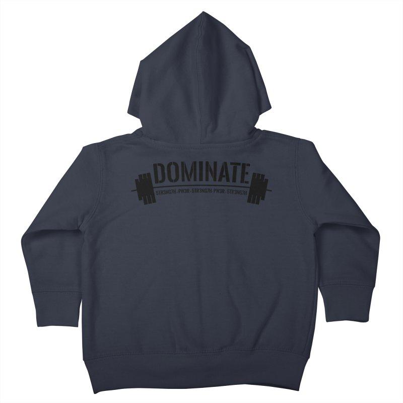 Dominate Gym (Black) Kids Toddler Zip-Up Hoody by WaWaTees Shop