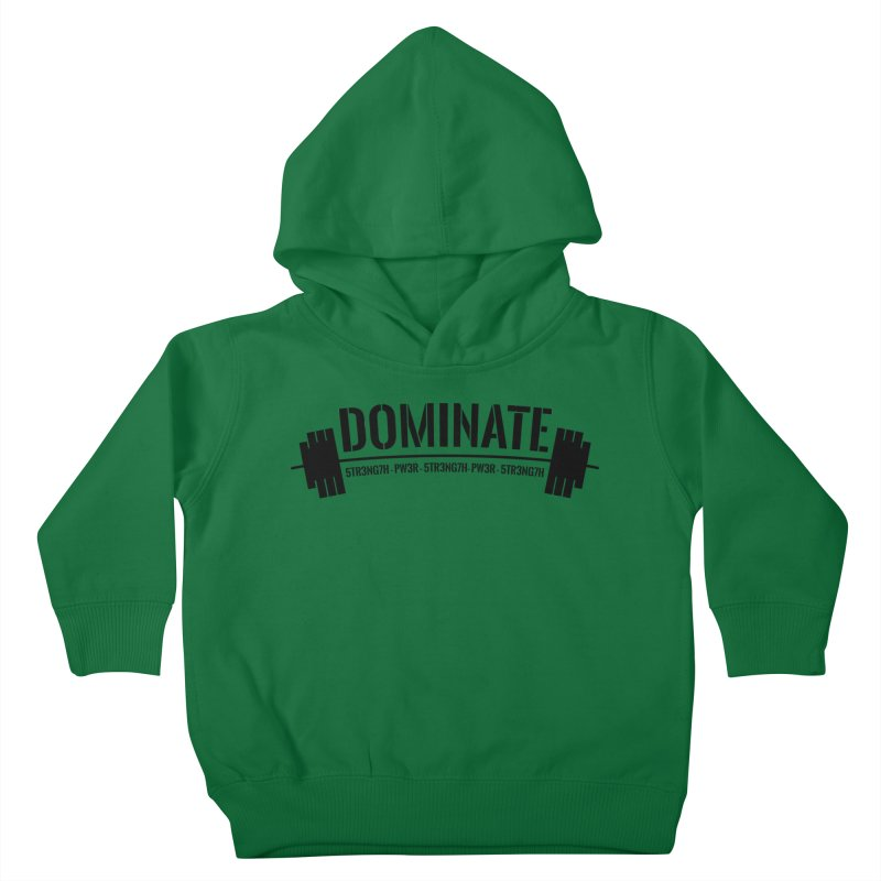 Dominate Gym (Black) Kids Toddler Pullover Hoody by WaWaTees Shop
