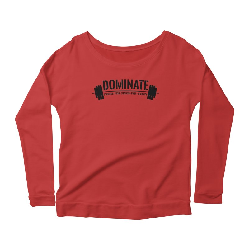 Dominate Gym (Black) Women's Longsleeve Scoopneck  by WaWaTees Shop