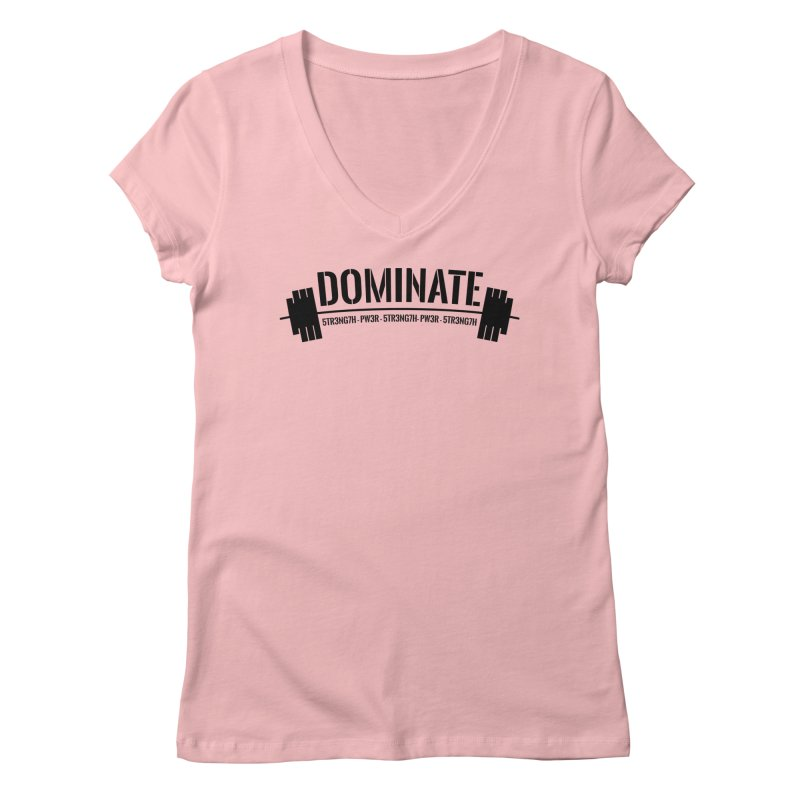Dominate Gym (Black) Women's V-Neck by WaWaTees Shop