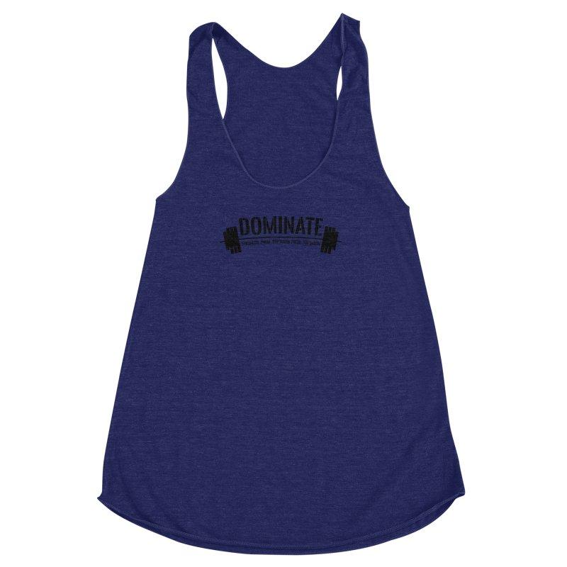 Dominate Gym (Black) Women's Racerback Triblend Tank by WaWaTees Shop