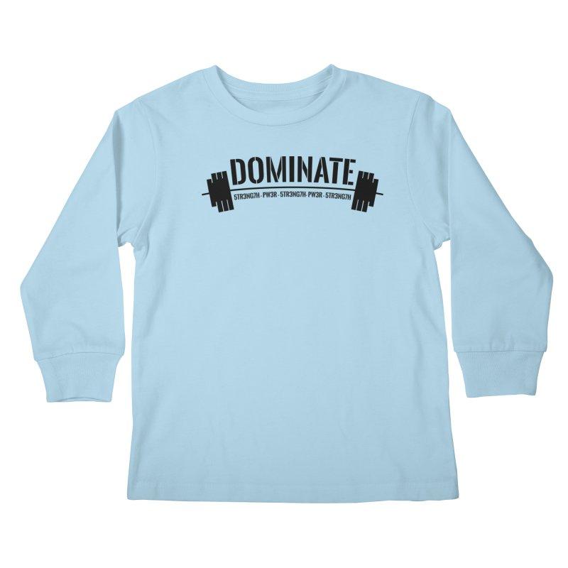 Dominate Gym (Black) Kids Longsleeve T-Shirt by WaWaTees Shop