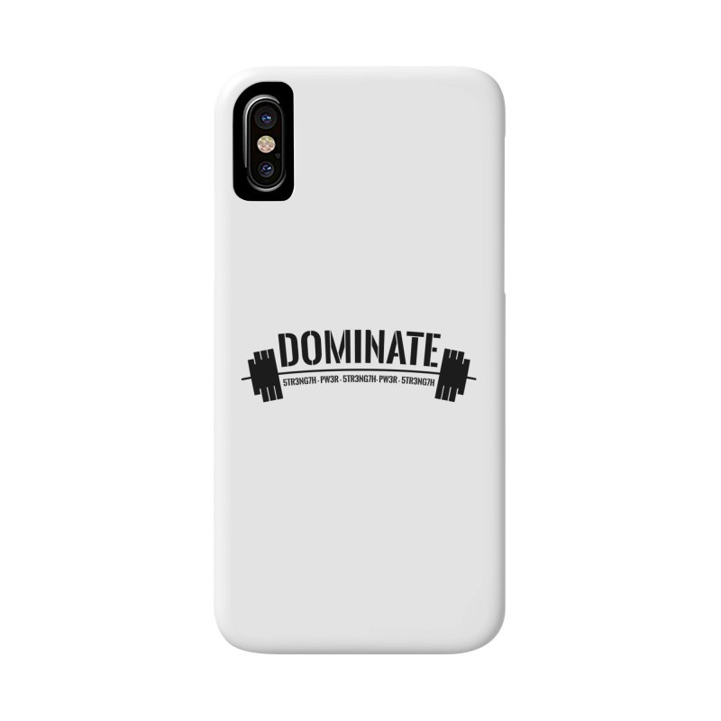 Dominate Gym (Black) Accessories Phone Case by WaWaTees Shop