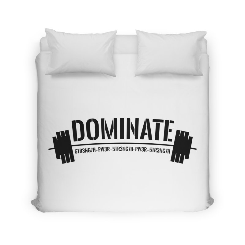 Dominate Gym (Black) Home Duvet by WaWaTees Shop