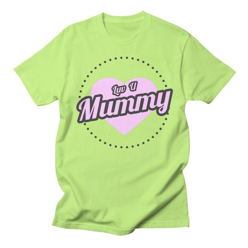 Luv U Mummy Men's T-Shirt by WaWaTees Shop