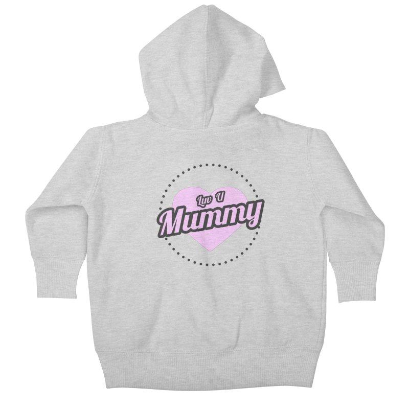 Luv U Mummy Kids Baby Zip-Up Hoody by WaWaTees Shop