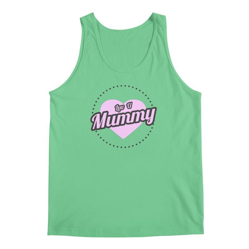 Luv U Mummy Men's Regular Tank by WaWaTees Shop