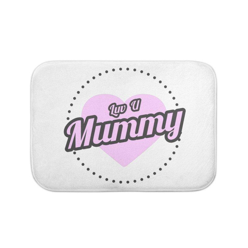 Luv U Mummy Home Bath Mat by WaWaTees Shop