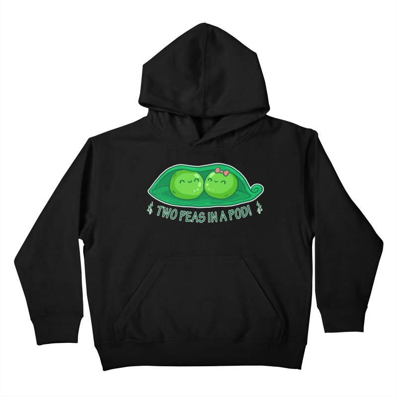 Two Peas in a Pod! 2 Kids Pullover Hoody by WaWaTees Shop