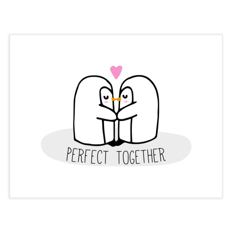 Perfect Together Home Fine Art Print by WaWaTees Shop