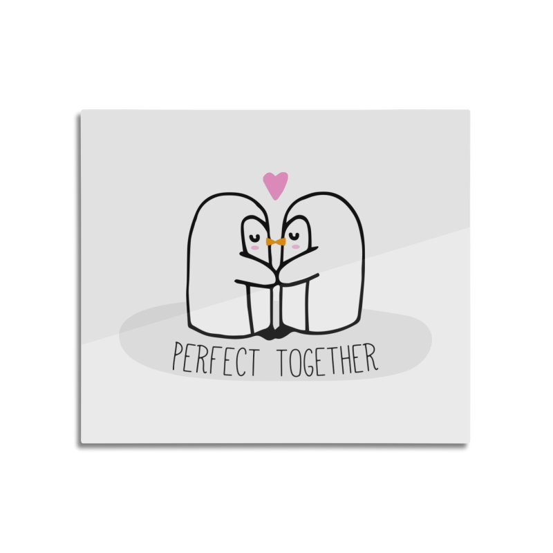 Perfect Together Home Mounted Aluminum Print by WaWaTees Shop