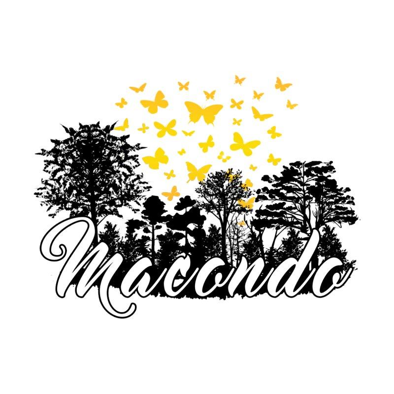 Macondo Dream by WaWaTees Shop