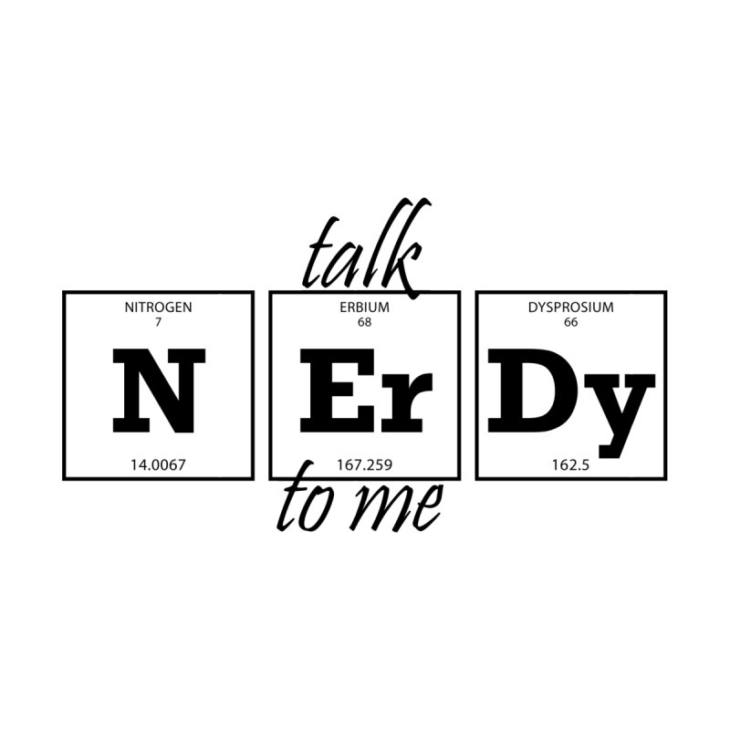 talk N Er Dy to me None  by WaWaTees Shop
