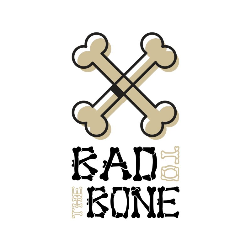 Bad to The Bone by WaWaTees Shop