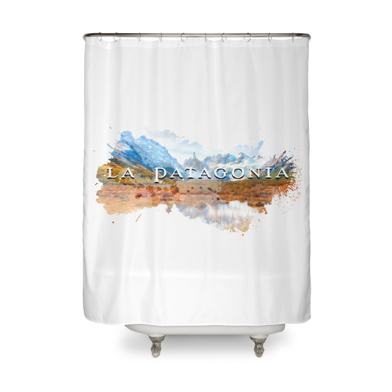 La Patagonia Home Shower Curtain by WaWaTees Shop
