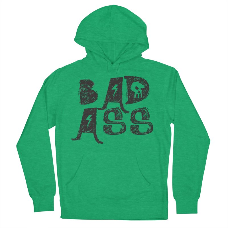 Bad Ass Men's Pullover Hoody by WaWaTees Shop