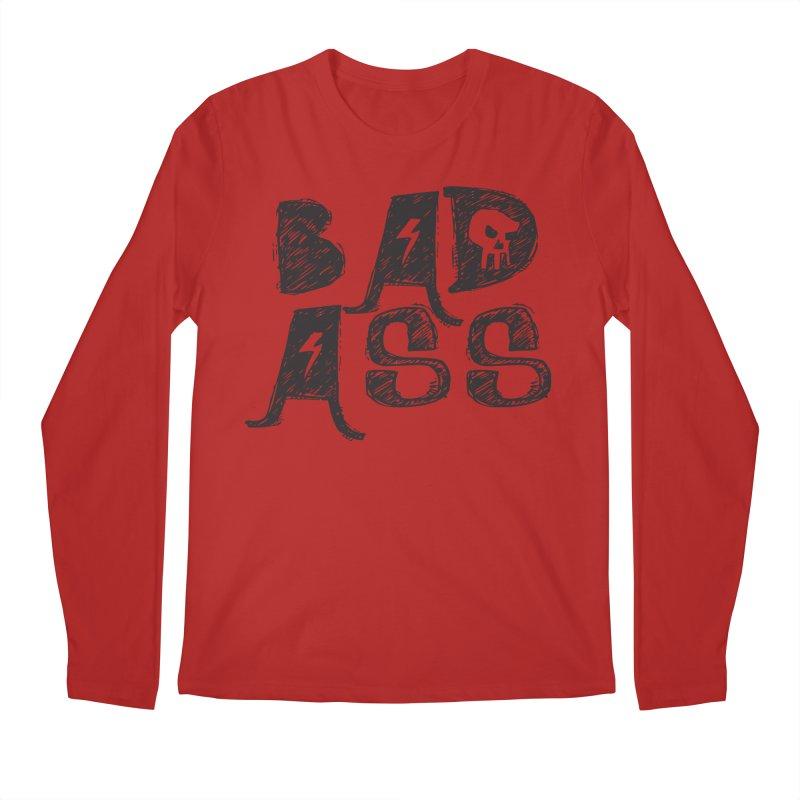 Bad Ass Men's Longsleeve T-Shirt by WaWaTees Shop