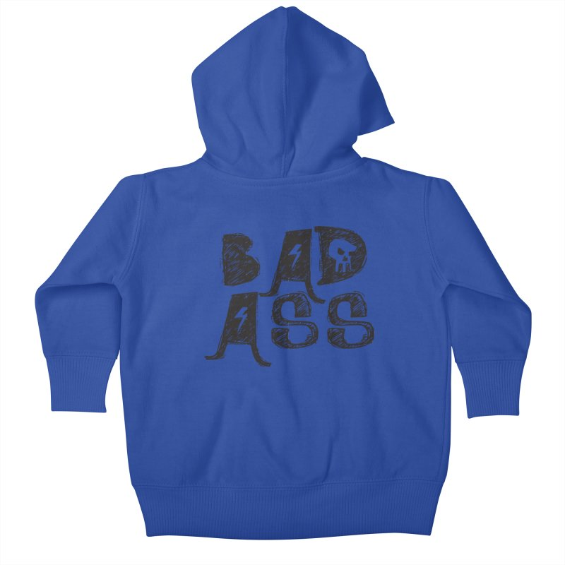Bad Ass Kids Baby Zip-Up Hoody by WaWaTees Shop