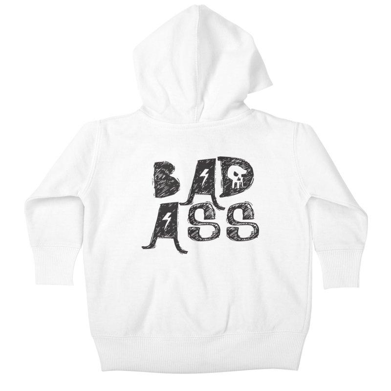 Bad Ass Kids Baby Zip-Up Hoody by WaWaTees Shop