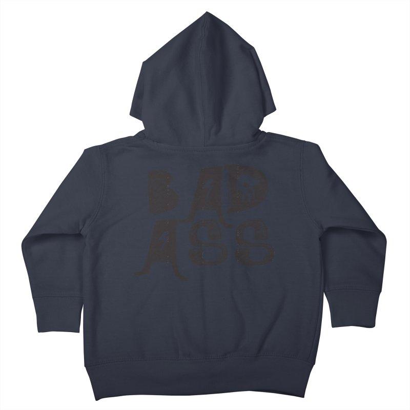 Bad Ass Kids Toddler Zip-Up Hoody by WaWaTees Shop