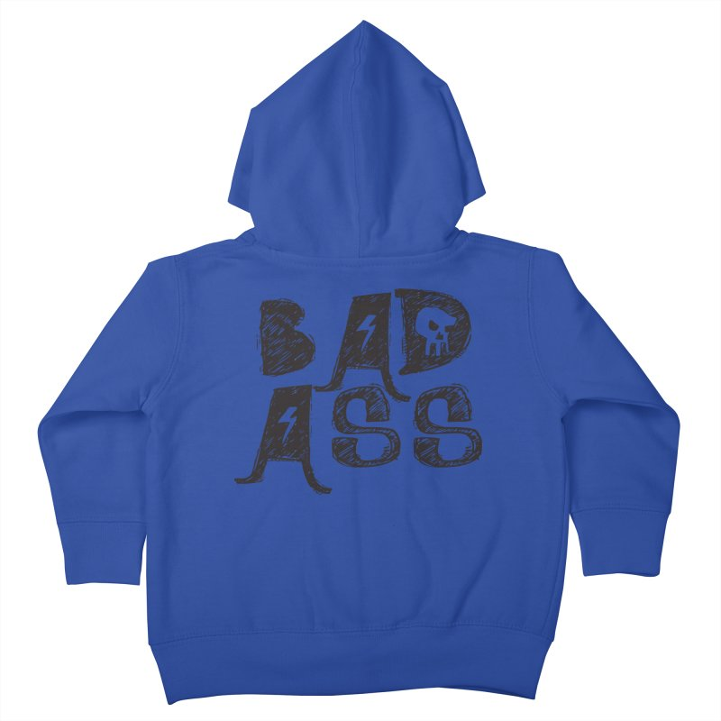 Bad Ass Kids Toddler Zip-Up Hoody by WaWaTees Shop