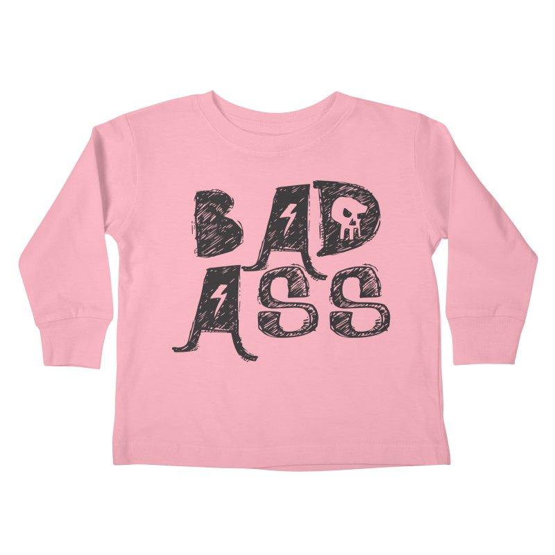 Bad Ass Kids Toddler Longsleeve T-Shirt by WaWaTees Shop