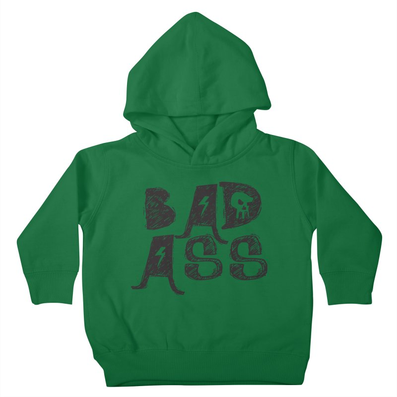 Bad Ass Kids Toddler Pullover Hoody by WaWaTees Shop