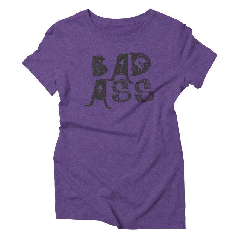 Bad Ass Women's Triblend T-shirt by WaWaTees Shop