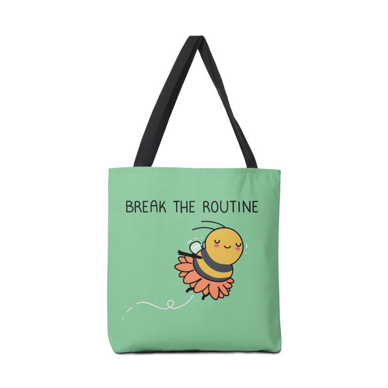 Break the routine Accessories Bag by wawawiwadesign's Artist Shop
