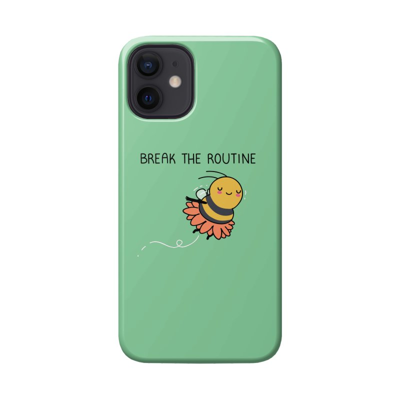 Break the routine Accessories Phone Case by wawawiwadesign's Artist Shop