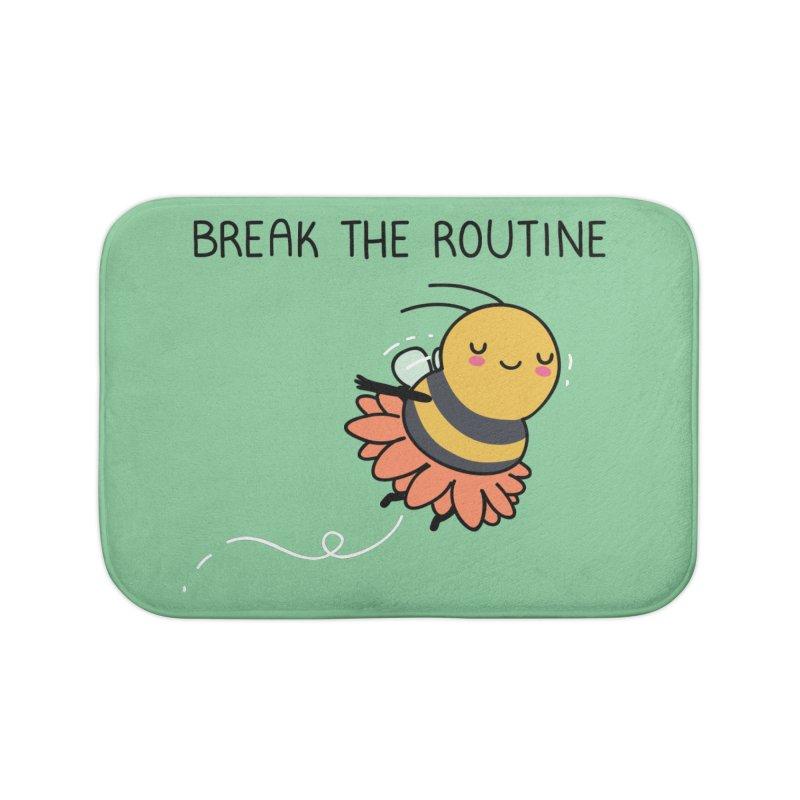 Break the routine Home Bath Mat by wawawiwadesign's Artist Shop
