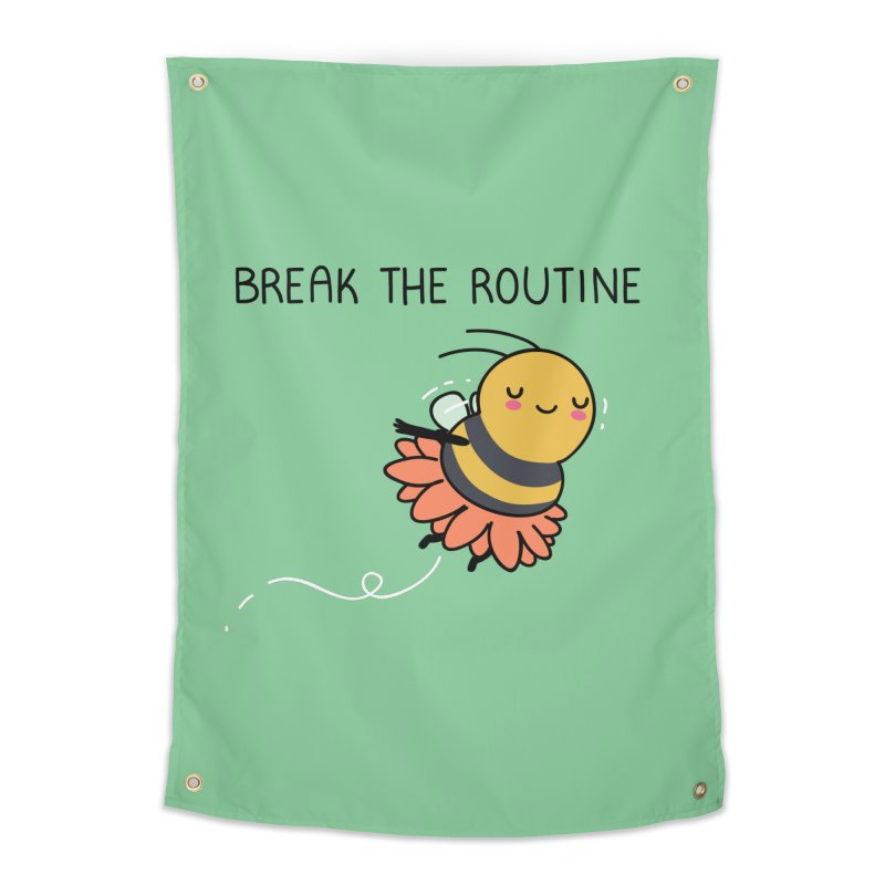 Break the routine Home Tapestry by wawawiwadesign's Artist Shop