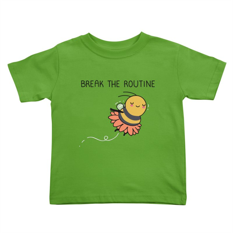 Break the routine Kids Toddler T-Shirt by wawawiwadesign's Artist Shop