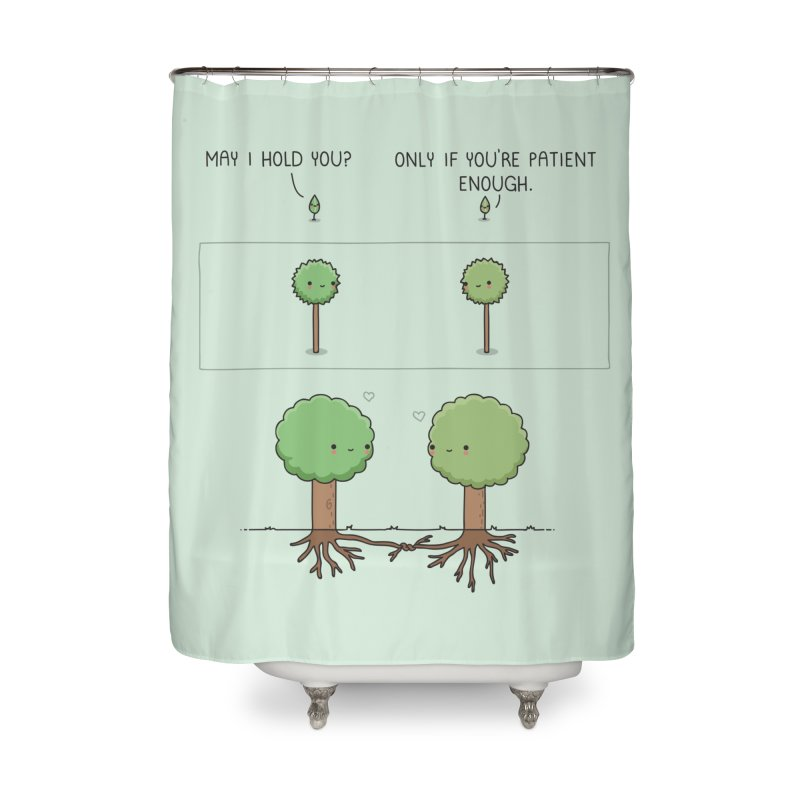 Patience Home Shower Curtain by wawawiwadesign's Artist Shop