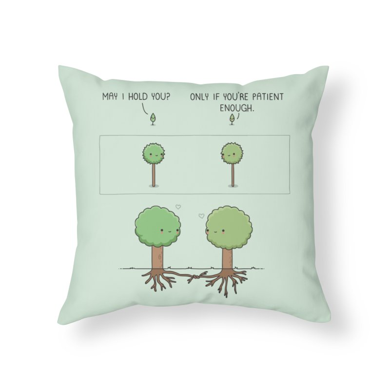 Patience Home Throw Pillow by wawawiwadesign's Artist Shop
