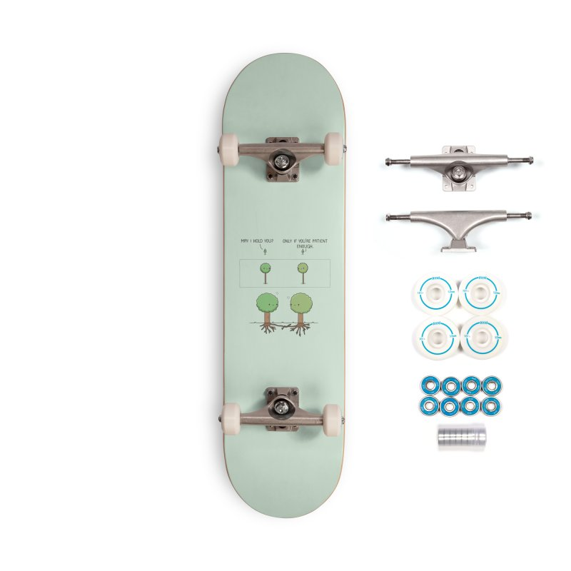 Patience Accessories Skateboard by wawawiwadesign's Artist Shop