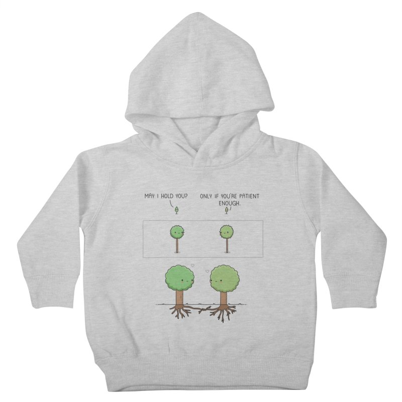 Patience Kids Toddler Pullover Hoody by wawawiwadesign's Artist Shop