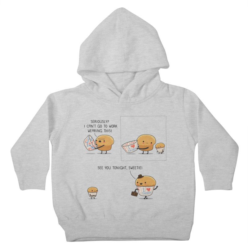 I love daddy Kids Toddler Pullover Hoody by wawawiwadesign's Artist Shop