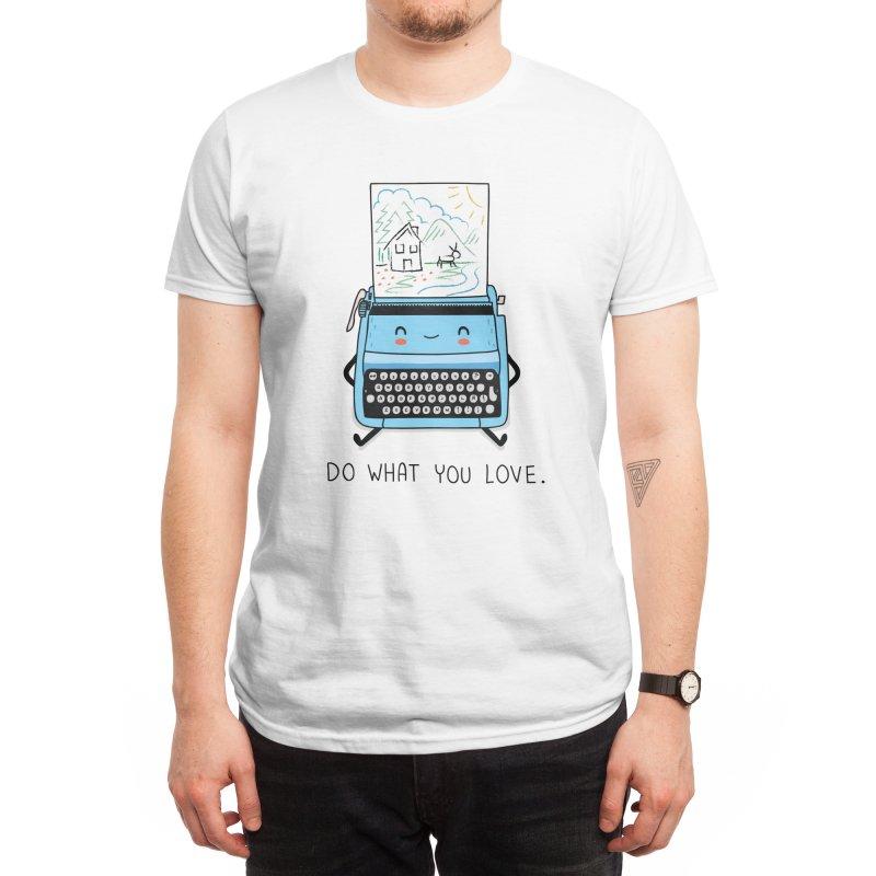 Do what you love Men's T-Shirt by wawawiwadesign's Artist Shop