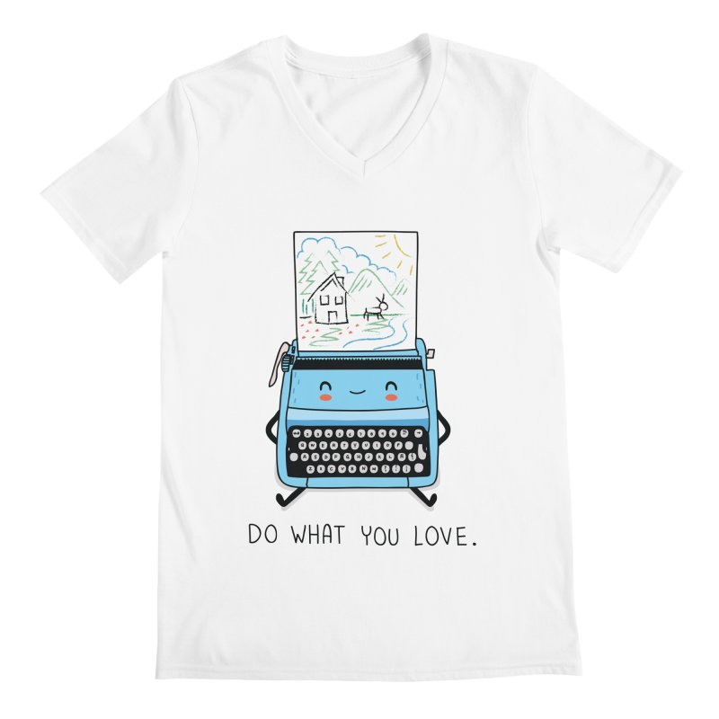 Do what you love Men's V-Neck by wawawiwadesign's Artist Shop