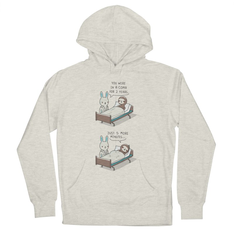 5 more minutes Women's Pullover Hoody by wawawiwadesign's Artist Shop