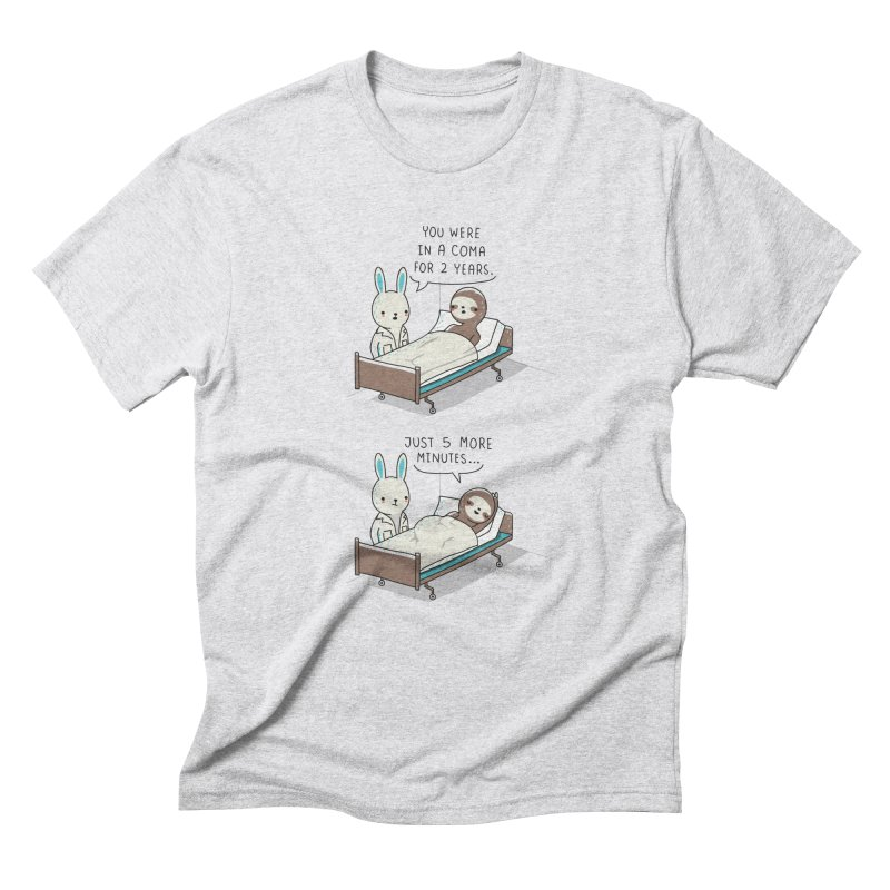 5 more minutes Men's Triblend T-Shirt by wawawiwadesign's Artist Shop