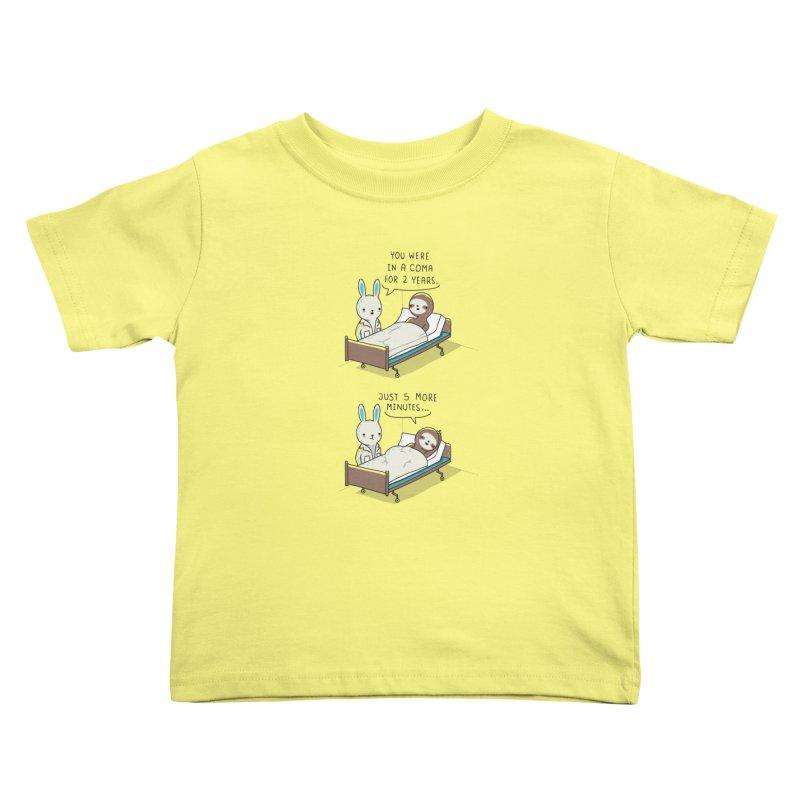 5 more minutes Kids Toddler T-Shirt by wawawiwadesign's Artist Shop